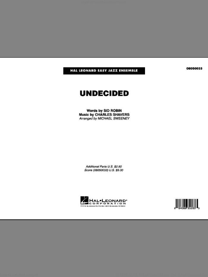 Undecided (COMPLETE) sheet music for jazz band by Michael Sweeney, Charles Shavers and Sid Robin, intermediate skill level