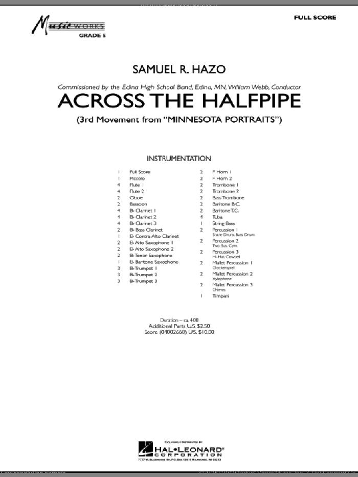 Across the Halfpipe (Mvt. 3 of 'Minnesota  Portraits') (COMPLETE) sheet music for concert band by Samuel R. Hazo, intermediate skill level