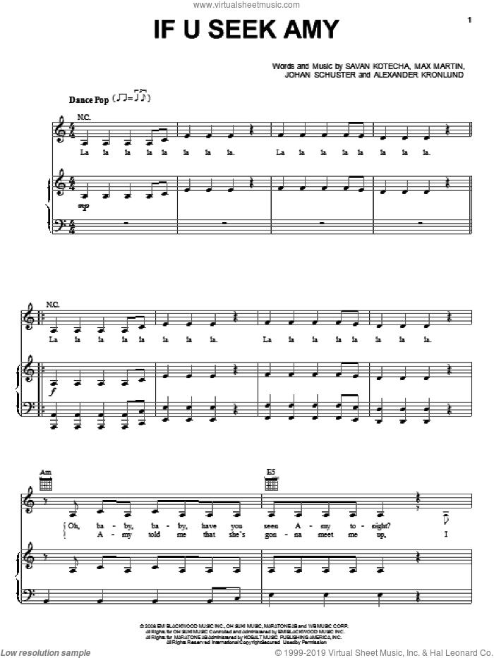 If U Seek Amy sheet music for voice, piano or guitar by Britney Spears, Alexander Kronlund, Johan Schuster, Max Martin and Savan Kotecha, intermediate skill level