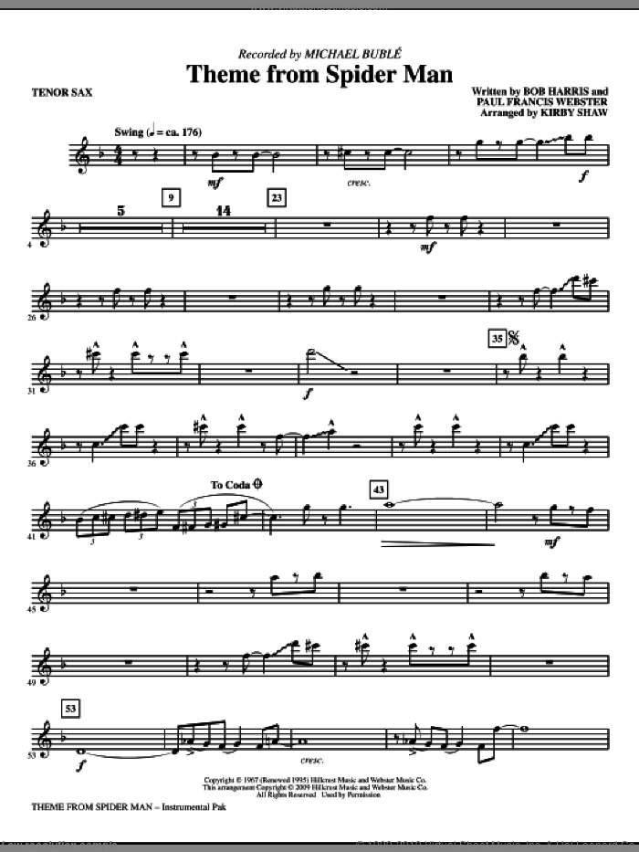 Theme from Spider Man sheet music for orchestra/band (tenor sax) by Paul Francis Webster, Bob Harris, Kirby Shaw and Michael Buble, intermediate skill level