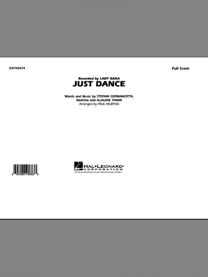 Just Dance (COMPLETE) sheet music for marching band by Paul Murtha, Aliaune Thiam, Lady Gaga, RedOne and Lady GaGa, intermediate skill level