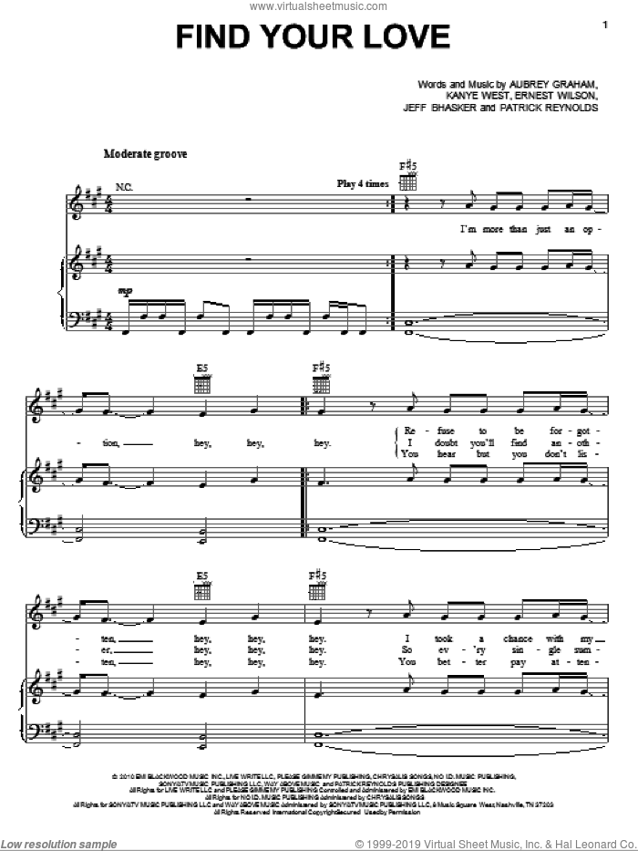 Find Your Love sheet music for voice, piano or guitar by Drake, Aubrey Graham, Ernest Wilson, Jeff Bhasker, Kanye West and Patrick Reynolds, intermediate skill level