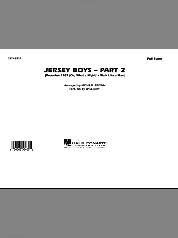 Jersey Boys: Part 2 (COMPLETE) sheet music for marching band by Michael Brown, Frankie Valli & The Four Seasons and Will Rapp, intermediate skill level