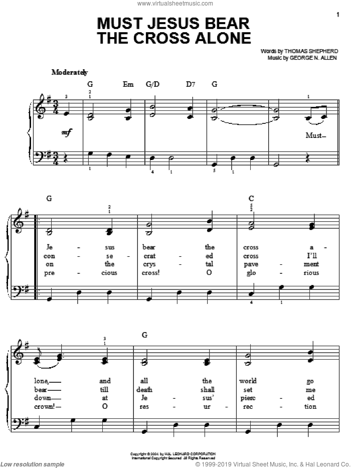Must Jesus Bear The Cross Alone sheet music for piano solo by Thomas Shepherd and George N. Allen, easy skill level