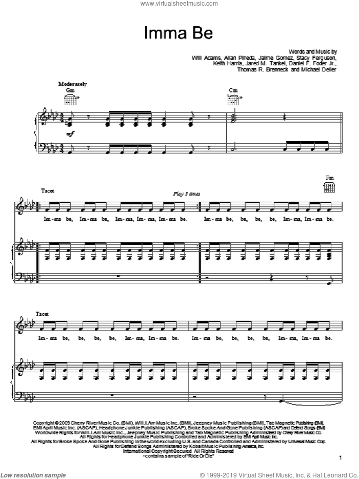 Imma Be sheet music for voice, piano or guitar by Will Adams, Black Eyed Peas, Allan Pineda, Daniel E. Foder Jr., Jaime Gomez, Jared M. Tankel, Keith Harris, Michael Deller, Stacy Ferguson and Thomas R. Brenneck, intermediate skill level
