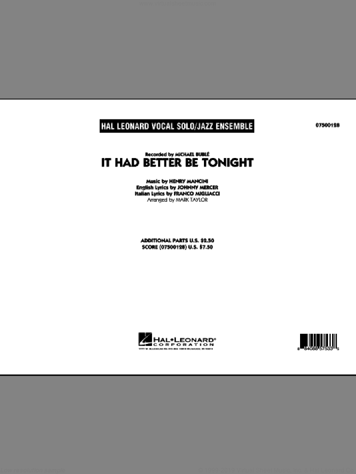 It Had Better Be Tonight (COMPLETE) sheet music for jazz band by Johnny Mercer, Franco Migliacci, Henry Mancini, Mark Taylor and Michael Buble, intermediate skill level