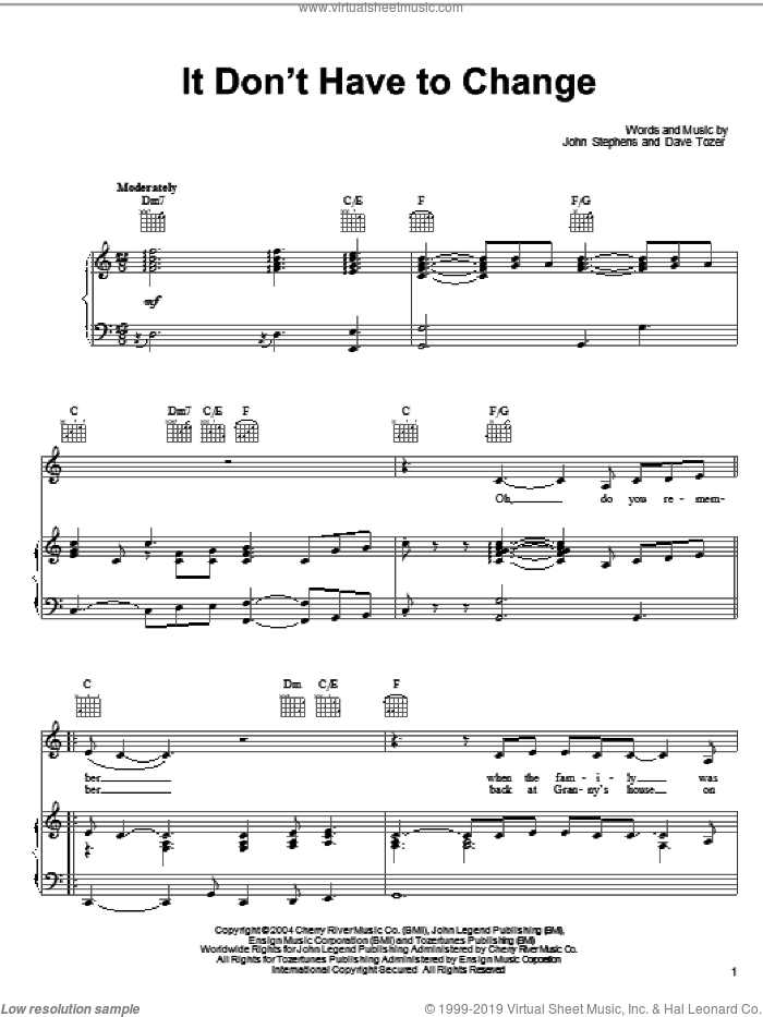 It Don't Have To Change sheet music for voice, piano or guitar by John Legend, Dave Tozer and John Stephens, intermediate skill level