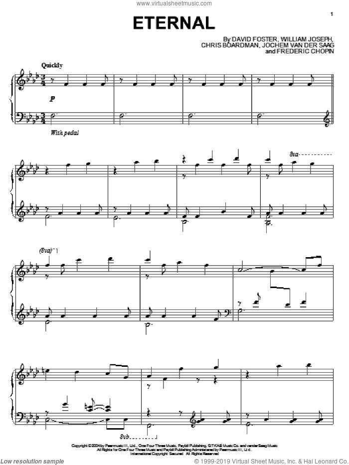 Eternal sheet music for piano solo by William Joseph, Chris Boardman, David Foster, Frederic Chopin and Jochem Van Der Saag, intermediate skill level