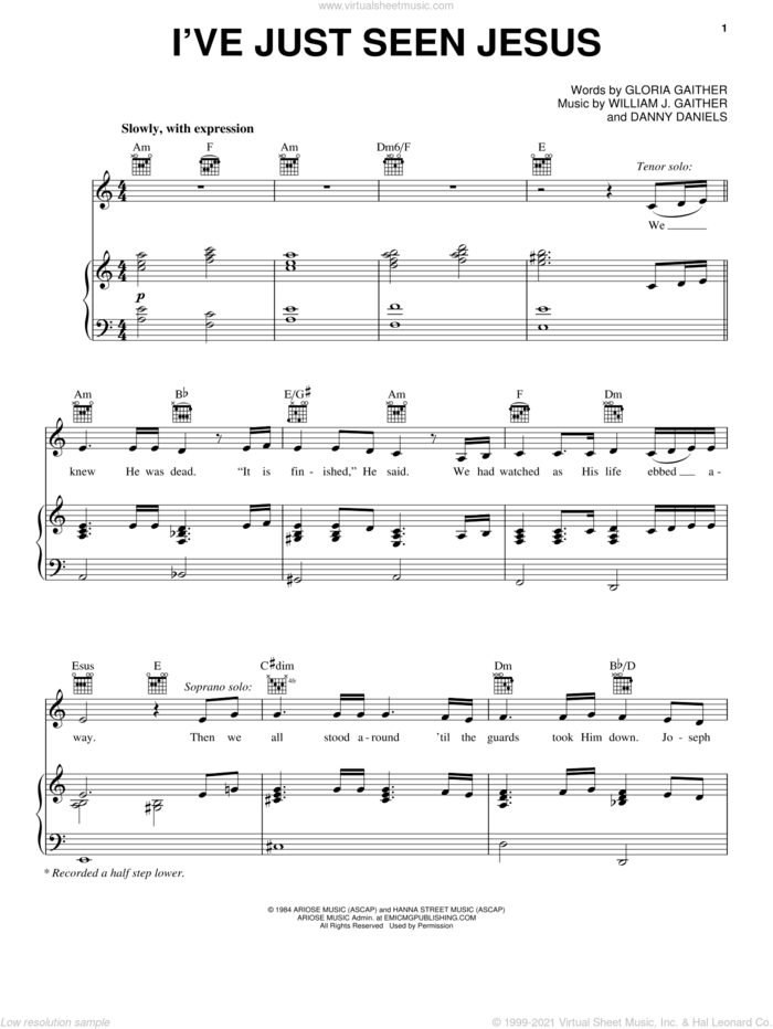 I've Just Seen Jesus sheet music for voice, piano or guitar by Gloria Gaither, Danny Daniels and William J. Gaither, intermediate skill level