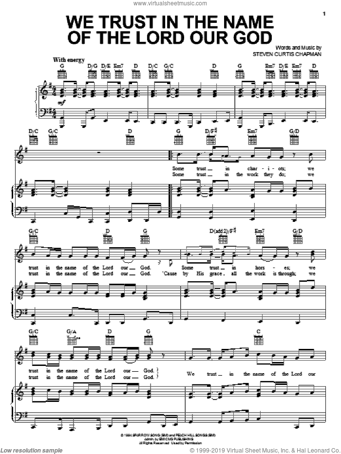 We Trust In The Name Of The Lord Our God sheet music for voice, piano or guitar by Steven Curtis Chapman and Steve Green, intermediate skill level