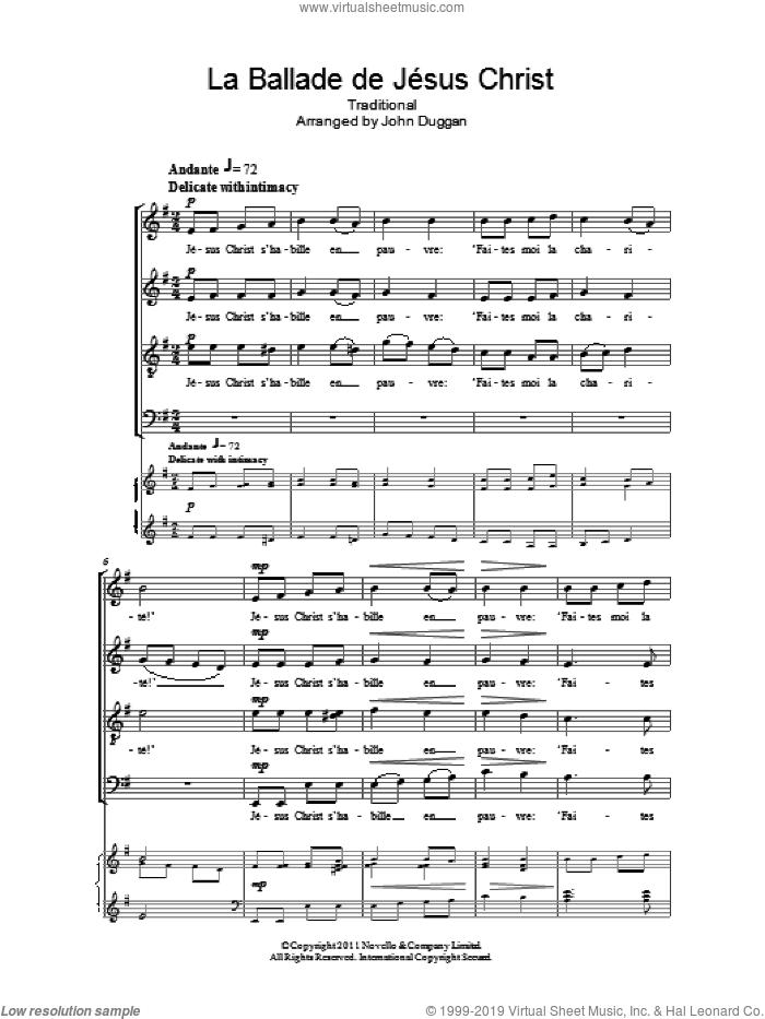 La Ballade De Jesus Christ sheet music for choir (SATB: soprano, alto, tenor, bass) by John Duggan, intermediate skill level