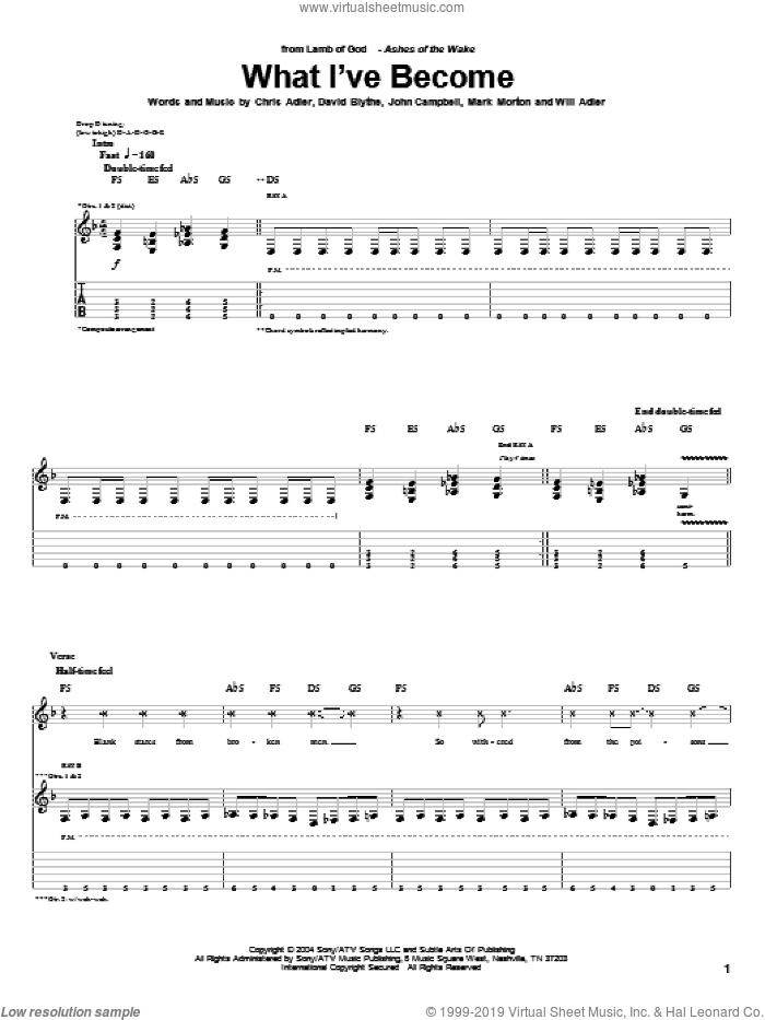 What I've Become sheet music for guitar (tablature) by Lamb Of God, Chris Adler, David Blythe, John Campbell, Mark Morton and Will Adler, intermediate skill level