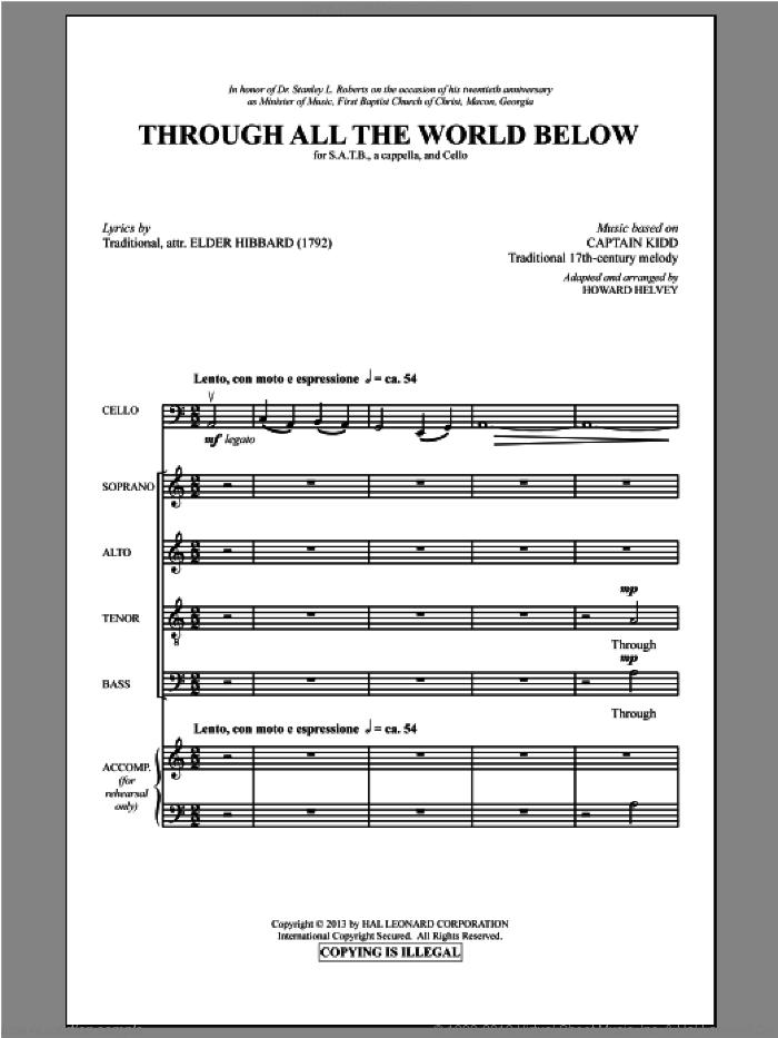 Through All The World Below sheet music for choir (SATB: soprano, alto, tenor, bass) by Howard Helvey, intermediate skill level