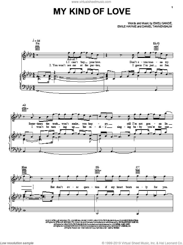 My Kind Of Love sheet music for voice, piano or guitar by Emeli Sande, Daniel Tannenbaum and Emile Haynie, intermediate skill level