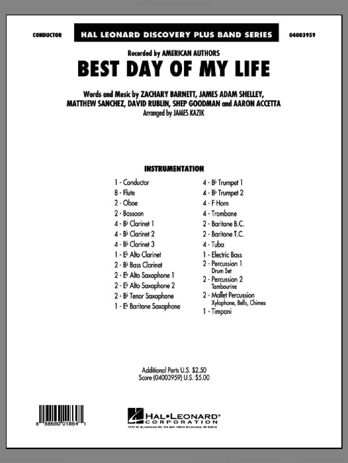 Best Day of My Life (COMPLETE) sheet music for concert band by James Kazik, Aaron Accetta, American Authors, David Rublin, James Adam Shelley, Matthew Sanchez, Shep Goodman and Zachary Barnett, intermediate skill level