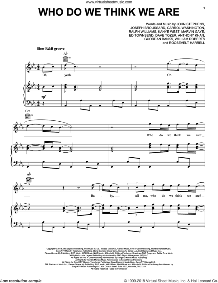 Who Do We Think We Are sheet music for voice, piano or guitar by John Legend, Anthony Khan, Carrol Washington, Dave Tozer, Ed Townsend, Guordan Banks, John Stephens, Joseph Broussard, Kanye West, Marvin Gaye, Ralph Vaughan Williams, Roosevelt Harrell and William Roberts, intermediate skill level