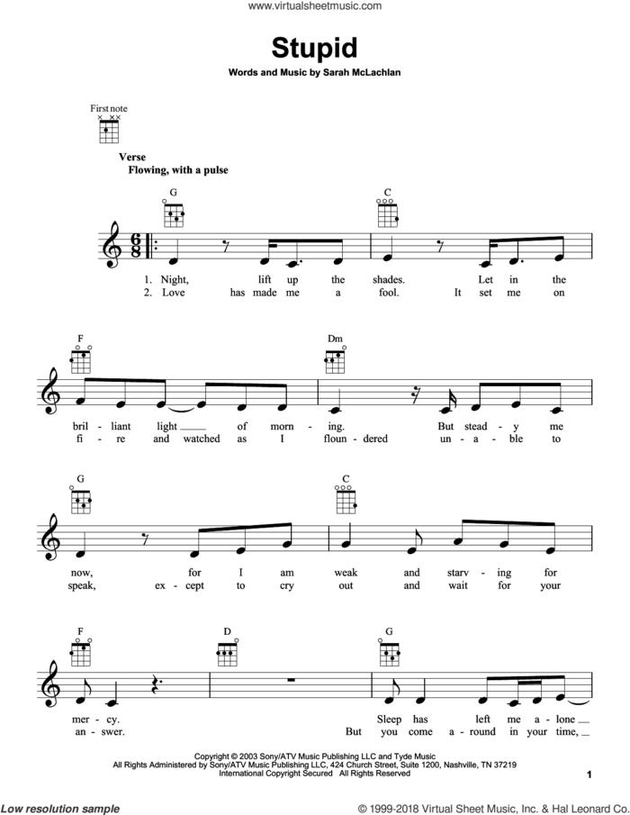 Stupid sheet music for ukulele by Sarah McLachlan, intermediate skill level