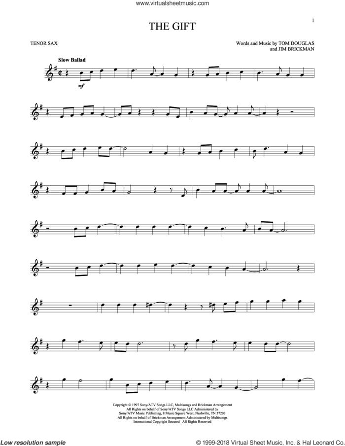 The Gift sheet music for tenor saxophone solo by Jim Brickman, Collin Raye and Tom Douglas, intermediate skill level