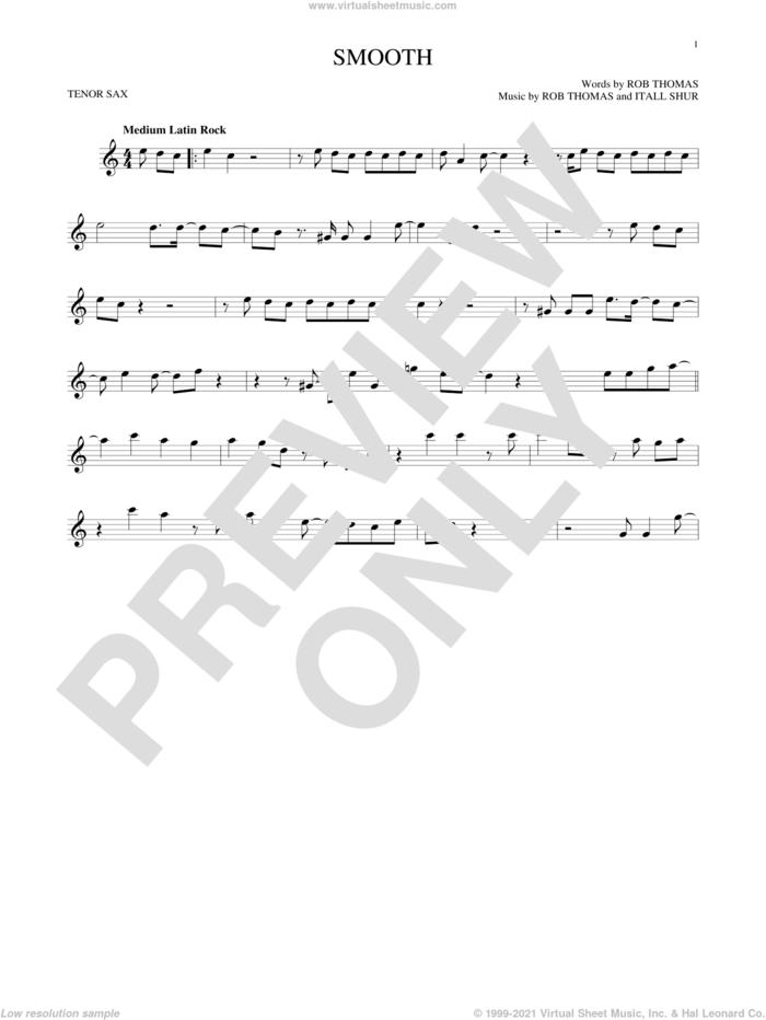 Smooth sheet music for tenor saxophone solo by Santana featuring Rob Thomas, Itaal Shur and Rob Thomas, intermediate skill level