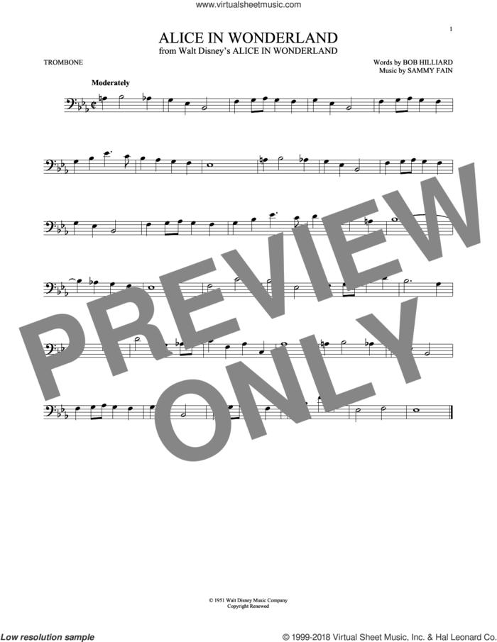 Alice In Wonderland sheet music for trombone solo by Sammy Fain, Bill Evans and Bob Hilliard, intermediate skill level