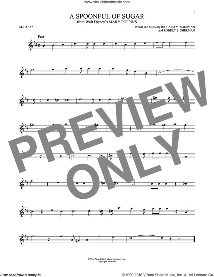 A Spoonful Of Sugar sheet music for alto saxophone solo by Richard M. Sherman, Richard & Robert Sherman and Robert B. Sherman, intermediate skill level