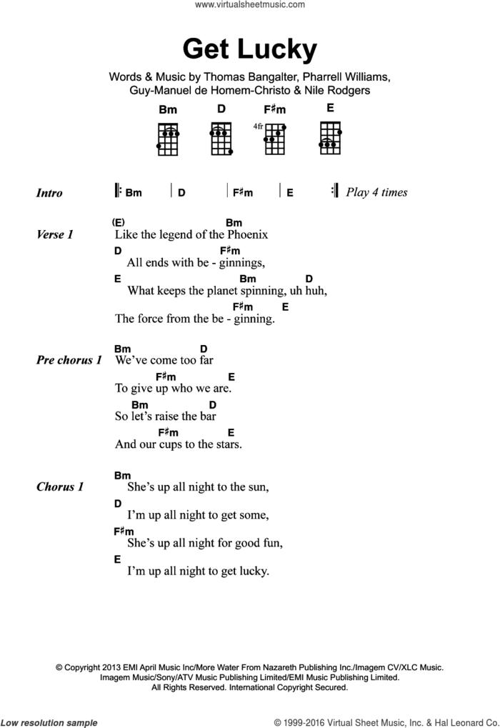 Get Lucky (featuring Pharrell Williams) sheet music for ukulele (chords) by Daft Punk, Guy-Manuel de Homem-Christo, Nile Rodgers, Pharrell Williams and Thomas Bangalter, intermediate skill level