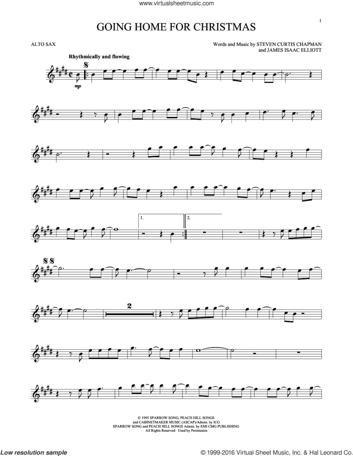 Going Home For Christmas sheet music for alto saxophone solo by Steven Curtis Chapman and James Isaac Elliott, intermediate skill level