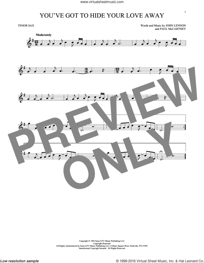 You've Got To Hide Your Love Away sheet music for tenor saxophone solo by The Beatles, John Lennon and Paul McCartney, intermediate skill level