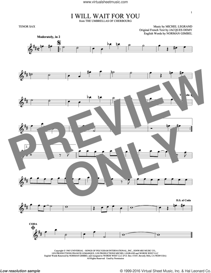 I Will Wait For You sheet music for tenor saxophone solo by Michel Legrand, Jacques Demy and Norman Gimbel, intermediate skill level