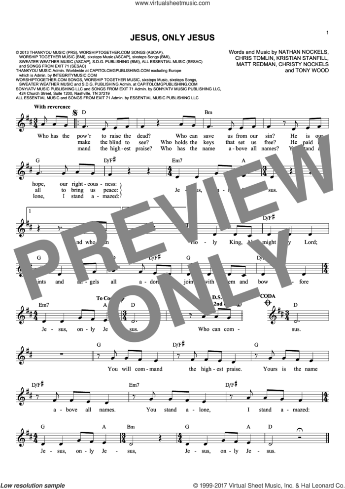 Jesus, Only Jesus sheet music for voice and other instruments (fake book) by Passion, Chris Tomlin, Christy Nockels, Kristian Stanfill, Matt Redman and Nathan Nockels, intermediate skill level