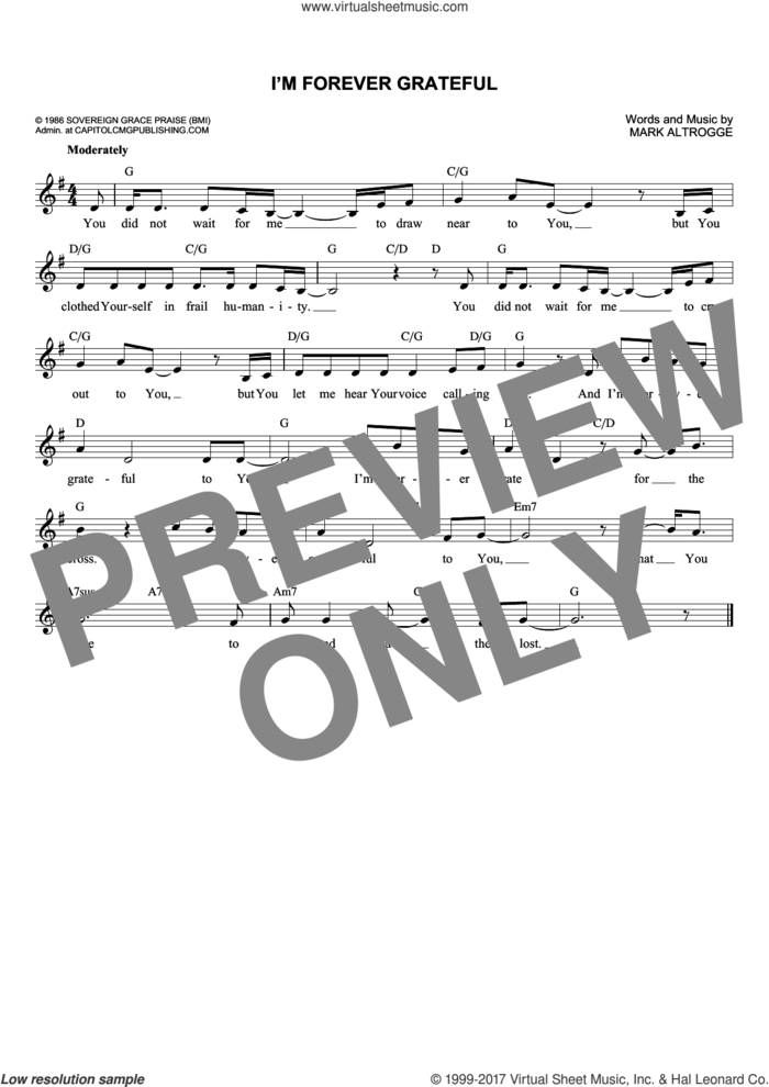 I'm Forever Grateful sheet music for voice and other instruments (fake book) by Mark Altrogge, intermediate skill level