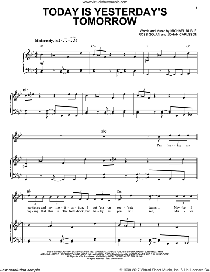 Today Is Yesterday's Tomorrow sheet music for voice and piano by Michael Buble, Johan Carlsson and Ross Golan, intermediate skill level