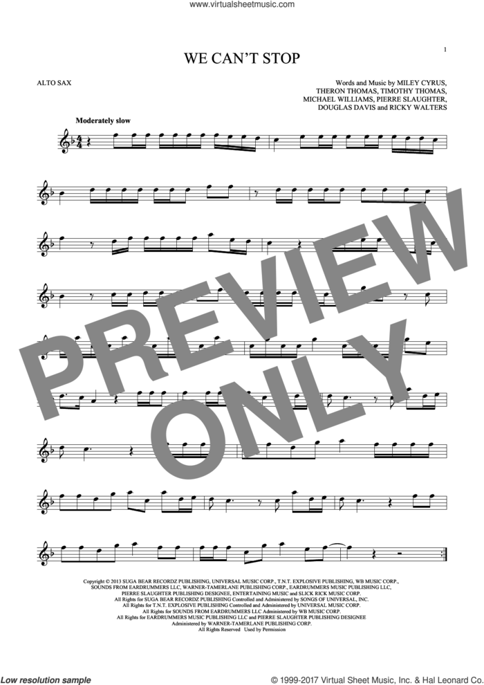 We Can't Stop sheet music for alto saxophone solo by Miley Cyrus, Douglas Davis, Michael Williams, Pierre Slaughter, Ricky Walters, Theron Thomas and Timmy Thomas, intermediate skill level