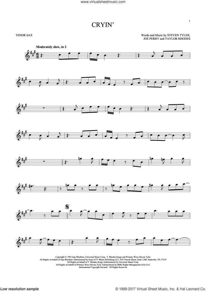 Cryin' sheet music for tenor saxophone solo by Aerosmith, Joe Perry, Steven Tyler and Taylor Rhodes, intermediate skill level