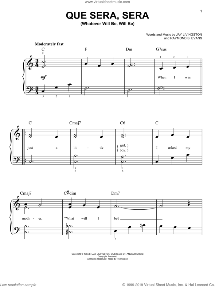 Que Sera, Sera (Whatever Will Be, Will Be), (easy) sheet music for piano solo by Doris Day, Jay Livingston and Ray Evans, easy skill level