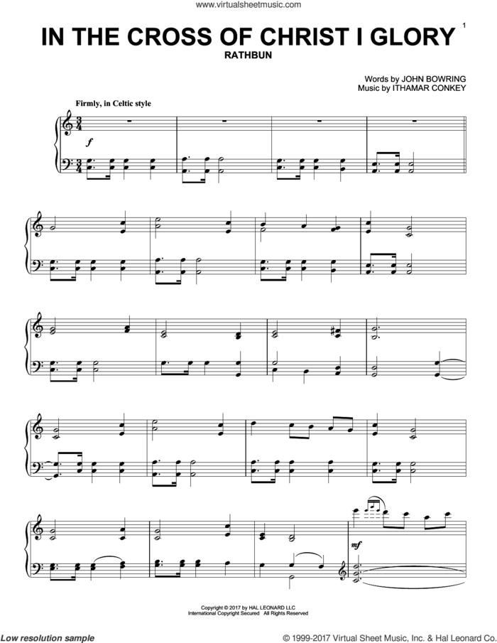 In The Cross Of Christ I Glory, (intermediate) sheet music for piano solo by John Bowring, John Leavitt and Ithamar Conkey, intermediate skill level