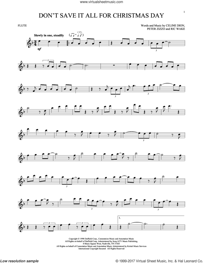 Don't Save It All For Christmas Day sheet music for flute solo by Celine Dion, Avalon, Peter Zizzo and Ric Wake, intermediate skill level