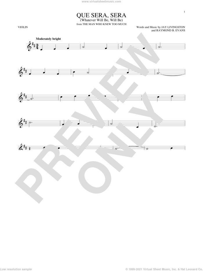 Que Sera, Sera (Whatever Will Be, Will Be) sheet music for violin solo by Doris Day, Jay Livingston and Raymond B. Evans, intermediate skill level