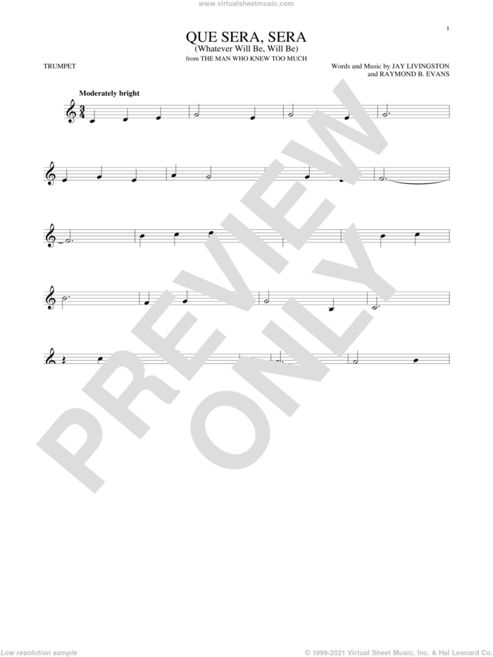 Que Sera, Sera (Whatever Will Be, Will Be) sheet music for trumpet solo by Doris Day and Jay Livingston, intermediate skill level