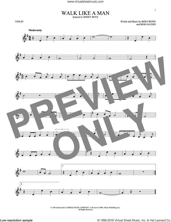 Walk Like A Man sheet music for violin solo by The Four Seasons, Bob Crewe and Bob Gaudio, intermediate skill level