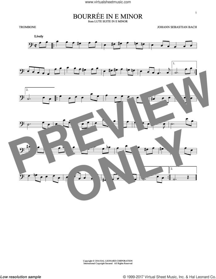 Bourree In E Minor sheet music for trombone solo by Johann Sebastian Bach, classical score, intermediate skill level