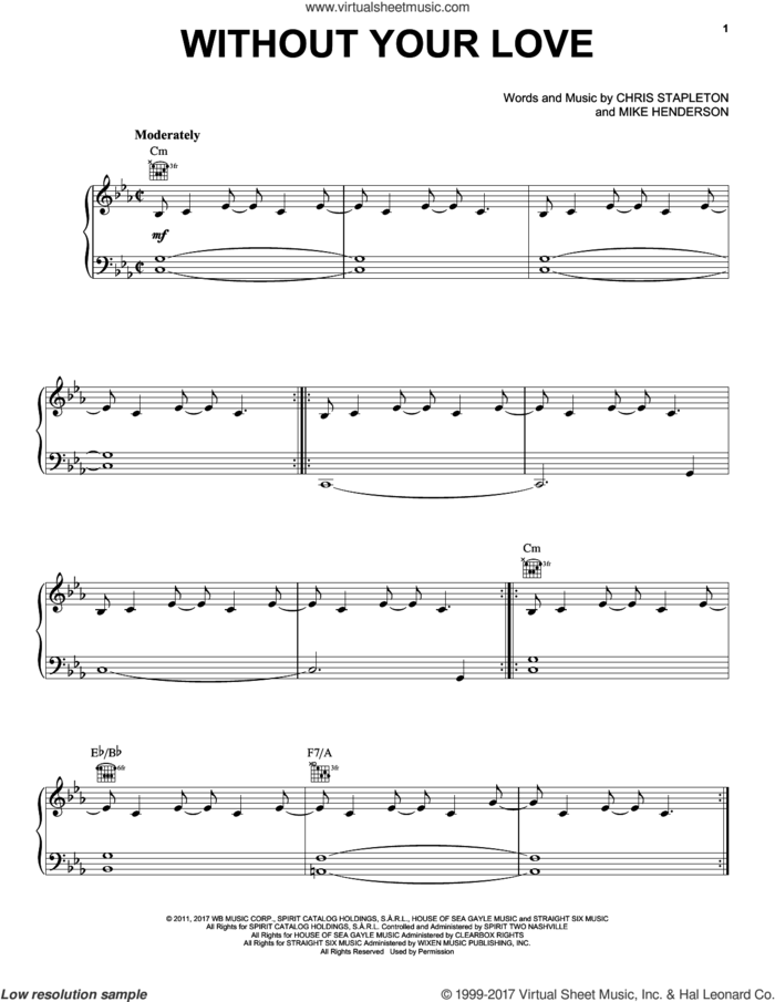Without Your Love sheet music for voice, piano or guitar by Chris Stapleton and Mike Henderson, intermediate skill level