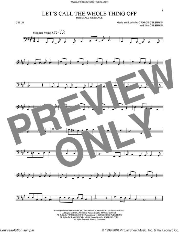 Let's Call The Whole Thing Off sheet music for cello solo by George Gershwin and Ira Gershwin, intermediate skill level