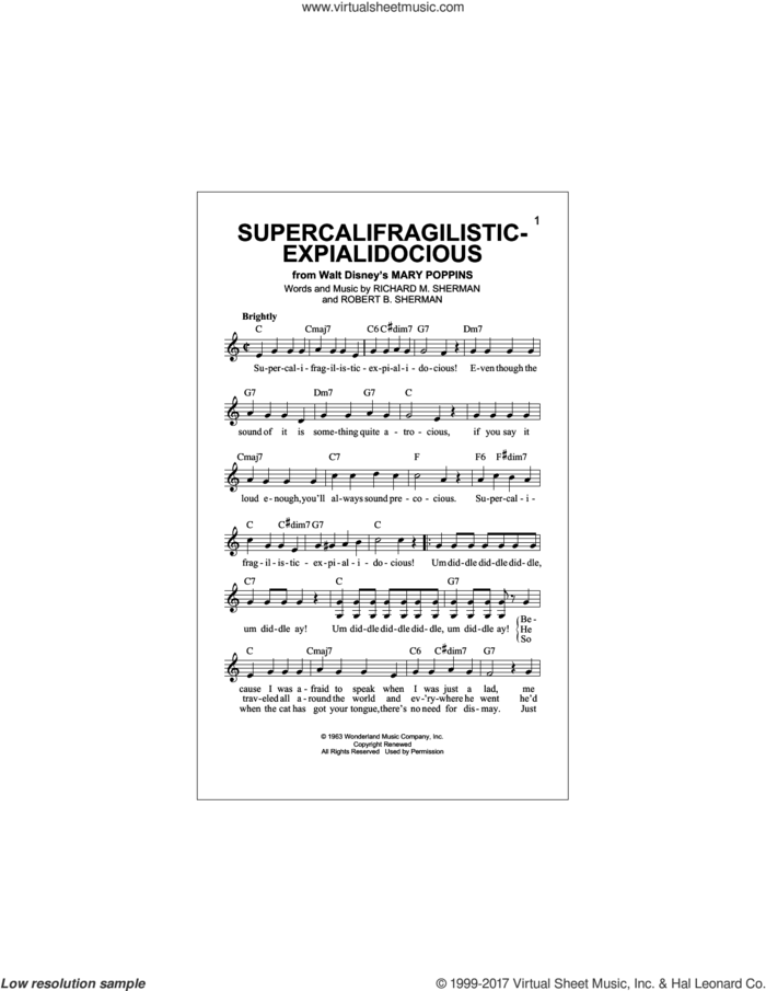 Supercalifragilisticexpialidocious (from Mary Poppins) sheet music for voice and other instruments (fake book) by Richard M. Sherman and Robert B. Sherman, intermediate skill level