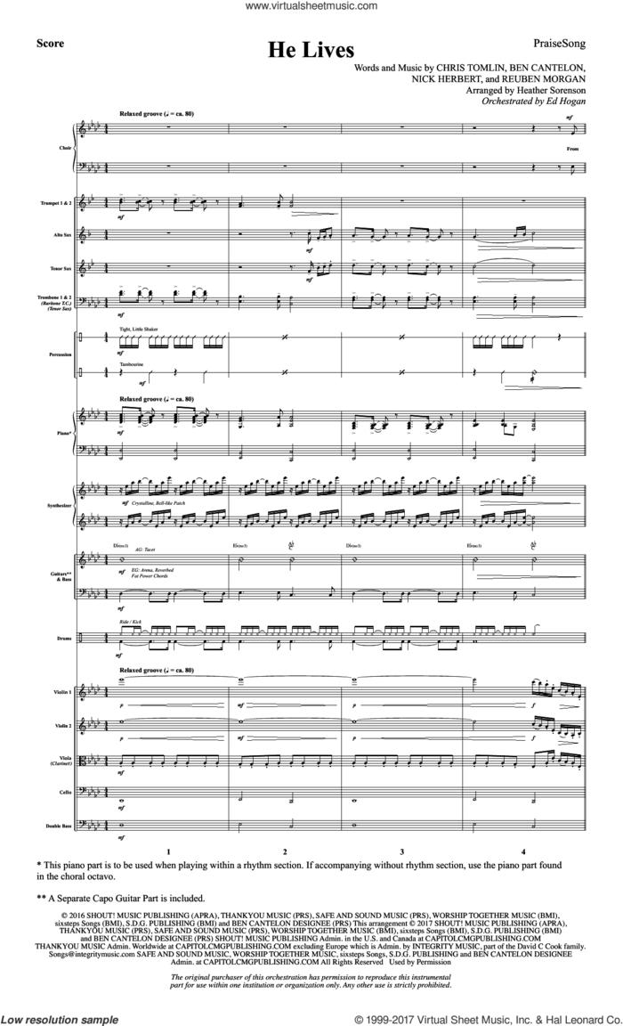 He Lives (COMPLETE) sheet music for orchestra/band by Chris Tomlin, Ben Cantelon, Heather Sorenson, Nick Herbert and Reuben Morgan, intermediate skill level