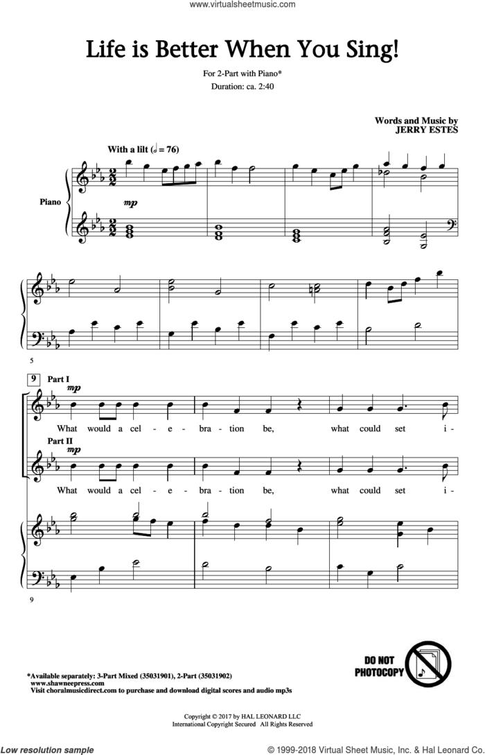 Life Is Better When You Sing! sheet music for choir (2-Part) by Jerry Estes, intermediate duet
