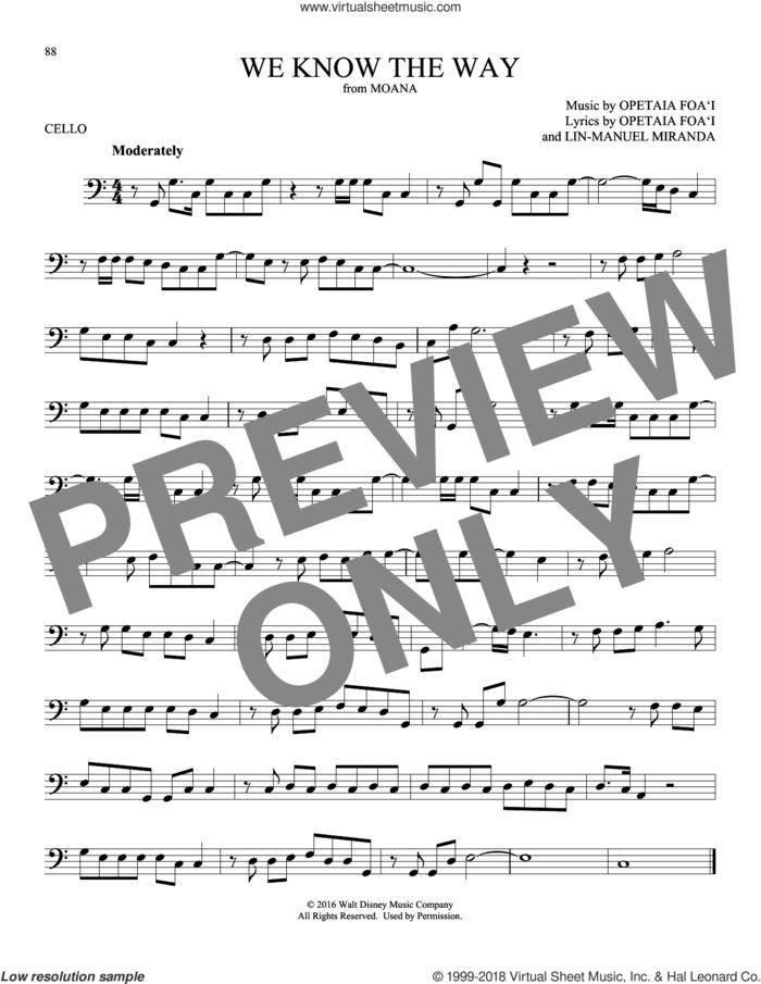 We Know The Way (from Moana) sheet music for cello solo by Opetaia Foa'i & Lin-Manuel Miranda and Lin-Manuel Miranda, intermediate skill level
