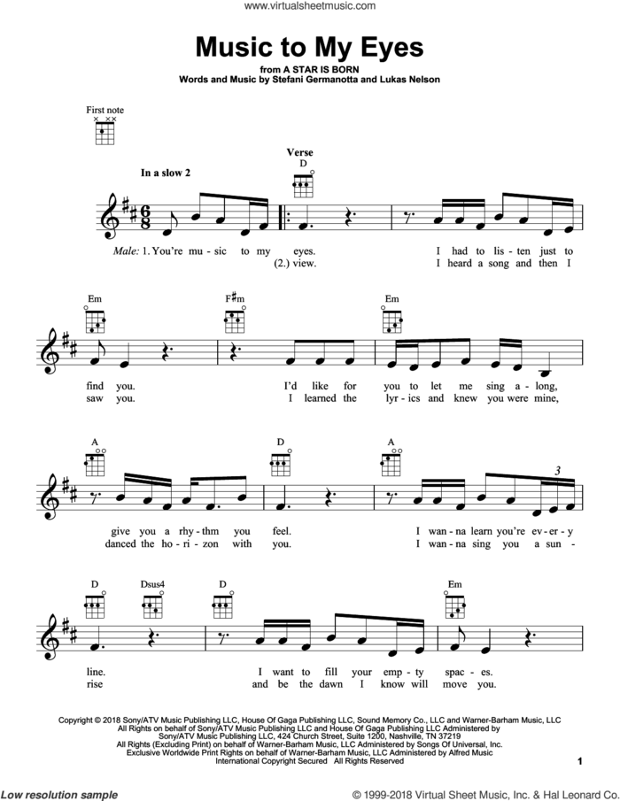 Music To My Eyes (from A Star Is Born) sheet music for ukulele by Lady Gaga & Bradley Cooper, Bradley Cooper, Lukas Nelson and Lady Gaga, intermediate skill level