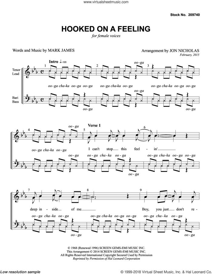 Hooked On A Feeling (arr. Jon Nicholas) sheet music for choir (SSAA: soprano, alto) by Blue Suede, Jon Nicholas, B.J. Thomas and Mark James, intermediate skill level