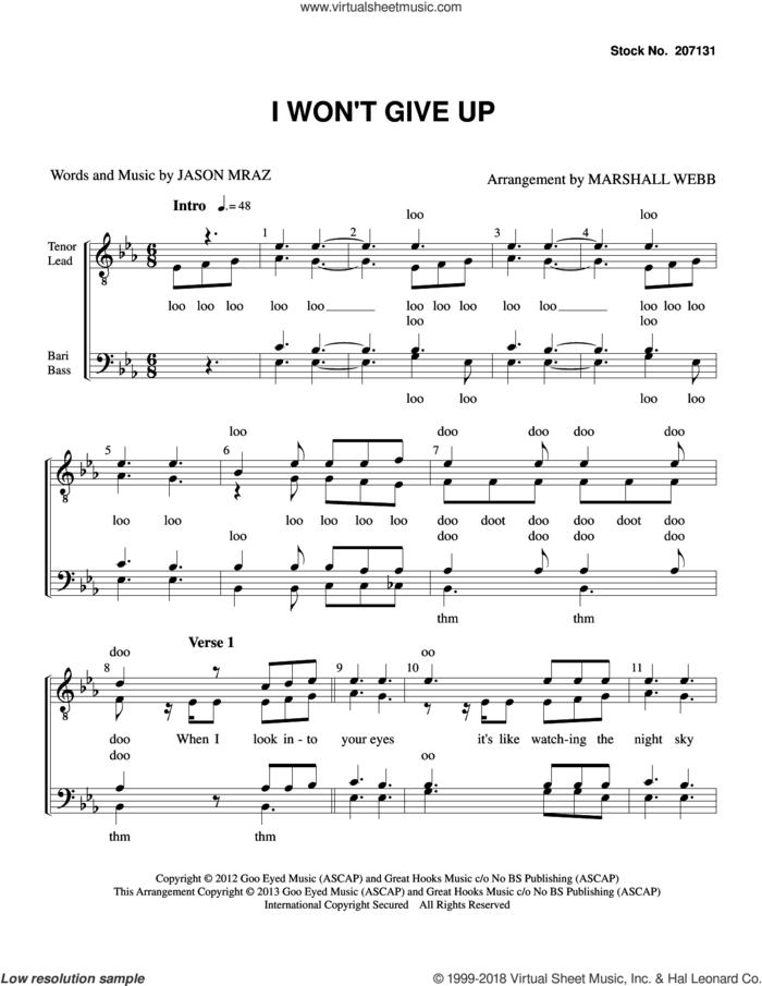 I Won't Give Up (arr. Marshall Webb) sheet music for choir (TTBB: tenor, bass) by Jason Mraz and Michael Natter, wedding score, intermediate skill level